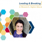 Leading & Breaking Barriers in Research, Higher Education, and Industry